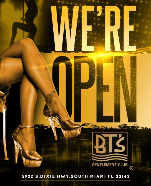Nosotros estamos abiertos BT'S Gentlemen's Club