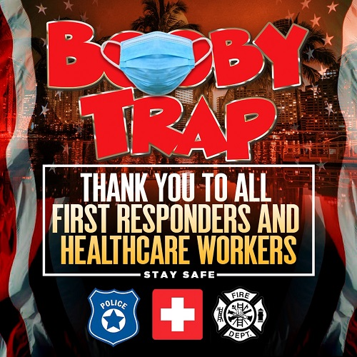 Booby trap Thank You to All First Responders And Healthcare Workers Stay Safe